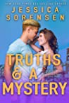 Truths & a Mystery (Signed with a Kiss Series Book 2)