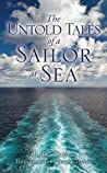 The Untold Tales of a Sailor at Sea