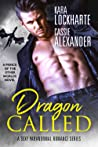 Dragon Called (Prince of the Other Worlds, #1)