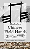 Death of the Chinese Field Hands (Old Los Angeles Book 3)