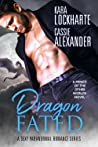 Dragon Fated (Prince of the Other Worlds, #3)