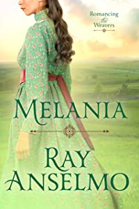 Melania (Romancing the Weavers Book 4)