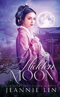 The Hidden Moon (The Pingkang Li Mysteries #3)