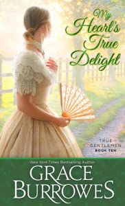 My Heart's True Delight (True Gentlemen, #10)