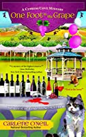 One Foot in the Grape (A Cypress Cove Mystery Book 1)