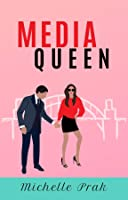 Media Queen (HollyAnna Book 2)