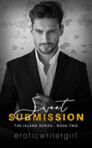 Sweet Submission (The Island, #2)