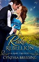 A Rake's Rebellion (Rake Trilogy)