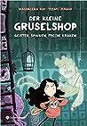 Der kleine Gruselshop - Geister, Spinnen, freche Kraken by Magdalena Hai