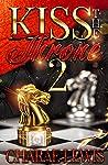 Kiss The Throne 2
