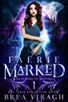 Faerie Marked (Fae Academy for Halflings Book 1)