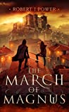 The March of Magnus (The Spark City Cycle #2)