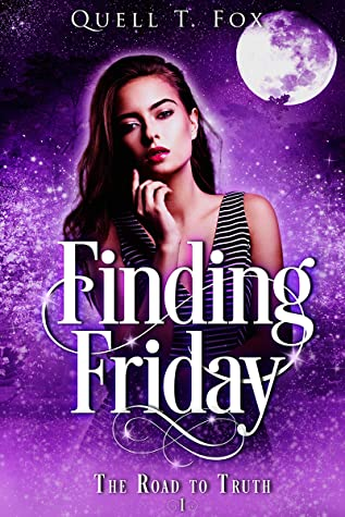 Finding Friday (The Road to Truth, #1)