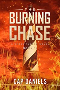 The Burning Chase (Chase Fulton Novels #12)