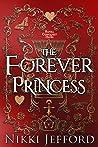 The Forever Princess (Royal Conquest Saga, #8)