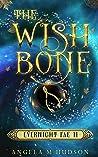 The Wishbone (Evernight Fae Book 2)