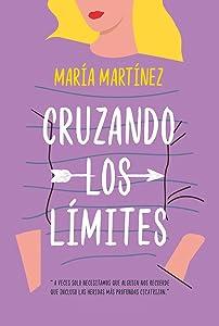 Cruzando los límites (Cruzando los límites, #1)