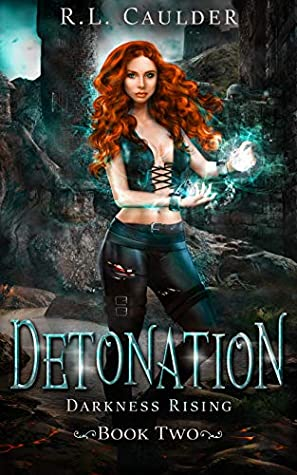 Detonation by R.L. Caulder
