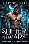 Shifter Wars (Werewolf Dens #1)