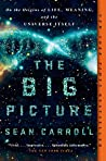 Book cover for The Big Picture: On the Origins of Life, Meaning, and the Universe Itself
