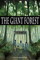 The Giant Forest: Chapter Book for Christian Parents and Grandparents of Preteens Who Love to Read