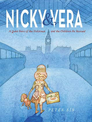 Nicky & Vera: A Quiet Hero of the Holocaust and the Children He Rescued