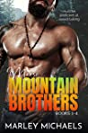 Moose Mountain Brothers: Series Boxed Set (Moose Mountain Brothers, #1-#4)