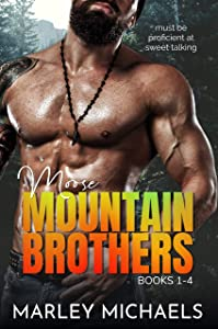 Moose Mountain Brothers: Series Boxed Set Books 1-4