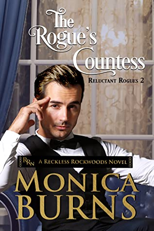 The Rogue's Countess by Monica Burns