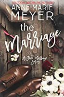 The Marriage (A Fake Marriage #1)