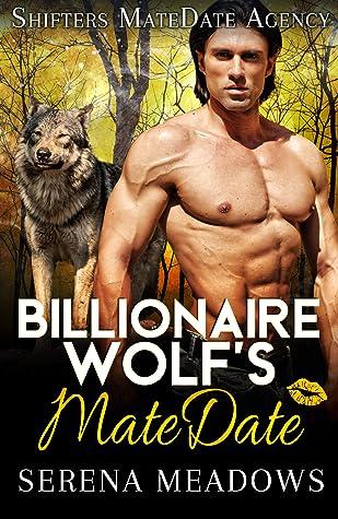 Billionaire Wolf's MateDate: Shifters MateDate Agency
