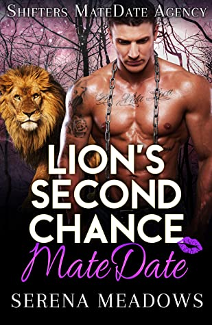 Lion's Second Chance MateDate: Shifters MateDate Agency
