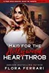 Maid For The Hollywood Heartthrob