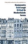 Said El Haji: Gemeente zegt ik Nederlands leren