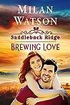 Brewing Love (Saddleback Ridge, #3)