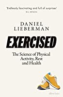 The Truth About Exercise: Why We Never Evolved to Exercise and What to Do About It