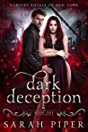 Dark Deception (Vampire Royals of New York, #1)