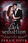 Dark Seduction (Vampire Royals of New York, #2)