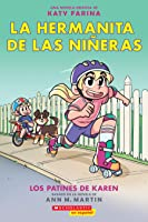 Karen's Roller Skates: A Graphix Book (Spanish Edition)