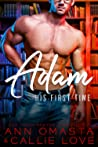 His First Time: Adam (A Hot Shot of Romance Quickie)