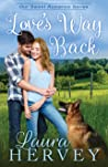 Love's Way Back by Laura Hervey