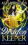 My Dragon Keeper (Broken Souls 2)