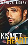 Kismet Heart: A Protector Romance (A Surviving Love Novel Book 1)