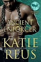 Ancient Enforcer (Ancients Rising #3)