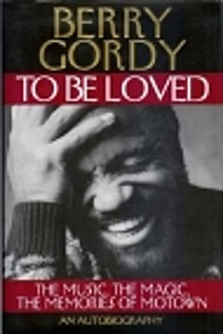 to be loved by berry gordy to be loved by berry gordy