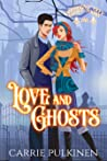 Love and Ghosts (Crescent City Ghost Tours, #1)