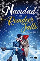 Navidad en Reindeer Falls (Reindeer Falls, #1-3)