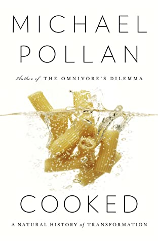 Cover for Cooked: A Natural History of Transformation, by Michael Pollan