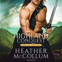 Highland Conquest (Sons of Sinclair, #1)