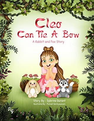 Cleo Can Tie A Bow: A Rabbit and Fox Story front cover